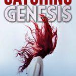 [PDF] [EPUB] Catching Genesis Download