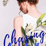 [PDF] [EPUB] Chasing Lily: Enemies to Lovers Romance (Flower Romance Book 1) Download