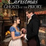 [PDF] [EPUB] Christmas Ghosts at the Priory Download