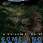 [PDF] [EPUB] Come and Take It (The Eden Chronicles #2) Download