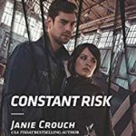 [PDF] [EPUB] Constant Risk (A Bree and Tanner Thriller #3) Download