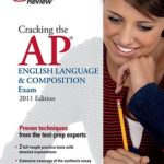 [PDF] [EPUB] Cracking the AP English Language and Composition Exam, 2011 Edition Download