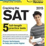[PDF] [EPUB] Cracking the SAT with 5 Practice Tests, 2015 Edition Download