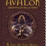 [PDF] [EPUB] Cry of the Wolf (Avalon: Web of Magic #3) Download