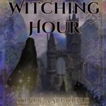 [PDF] [EPUB] Curse of the Witching Hour: Lucifer Thatch's Education of Witchery (Son of a Succubus Series Book 2) Download