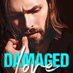 [PDF] [EPUB] Damaged Love Download