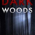 [PDF] [EPUB] Dark Woods (Lance Brody Book 5) Download