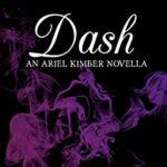 [PDF] [EPUB] Dash: An Ariel Kimber Novella Download