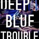 [PDF] [EPUB] Deep Blue Trouble (Lori Anderson, #2) Download