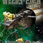 [PDF] [EPUB] Dekker's Dozen: Weeds of Eden (Dekker's Dozen (The Armageddon Seed Cycle) Book 1) Download