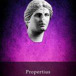 [PDF] [EPUB] Delphi Complete Works of Propertius (Illustrated) (Delphi Ancient Classics Book 52) Download