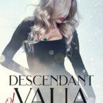 [PDF] [EPUB] Descendant of Valla (Valla Series, #2) Download