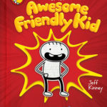 [PDF] [EPUB] Diary of an Awesome Friendly Kid: Rowley Jefferson's Journal Download