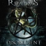 [PDF] [EPUB] Disobedient (Rise of the Realms, #2) Download