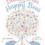 [PDF] [EPUB] Doodle Trees and Happy Bees: Create Playful Art Download