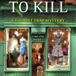 [PDF] [EPUB] Dressed to Kill (A Tourist Trap Mystery, #4) Download