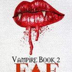 [PDF] [EPUB] FAE (Vampire Book 2) Download