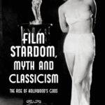 [PDF] [EPUB] Film Stardom, Myth and Classicism: The Rise of Hollywood's Gods Download