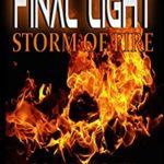 [PDF] [EPUB] Final Light : Storm of Fire (Final Light Trilogy Book 1) Download