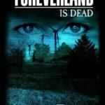 [PDF] [EPUB] Foreverland is Dead (Foreverland, #2) Download
