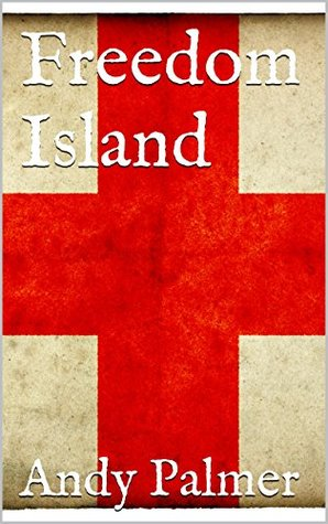 [PDF] [EPUB] Freedom Island Download by Andy Palmer