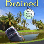 [PDF] [EPUB] Hair Brained (Bad Hair Day Mystery, #14) Download