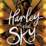[PDF] [EPUB] Harley in the Sky Download