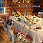 [PDF] [EPUB] Have a Deadly New Year (Farm-to-Fork Mystery #3.5) Download