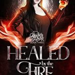[PDF] [EPUB] Healed by the Fire (Artemis Lupine Book 3) Download