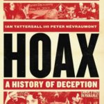 [PDF] [EPUB] Hoax: A History of Deception: 5,000 Years of Fakes, Forgeries, and Fallacies Download