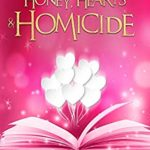 [PDF] [EPUB] Honey, Hearts and Homicide (Beachside Books Magical Cozy Mystery Book 6) Download