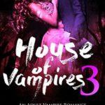[PDF] [EPUB] House Of Vampires 3 (The Lorena Quinn Trilogy) Download