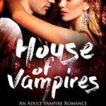 [PDF] [EPUB] House Of Vampires (The Lorena Quinn Trilogy #1) Download