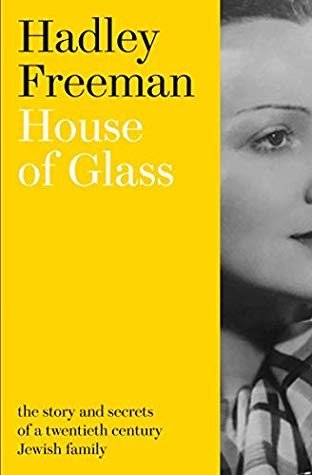 [PDF] [EPUB] House of Glass: The story and secrets of a twentieth-century Jewish family Download by Hadley Freeman