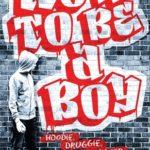 [PDF] [EPUB] How to Be a Boy Download