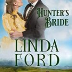[PDF] [EPUB] Hunter's Bride: Frontier Brides (Glory, Montana Book 9) Download