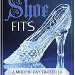 [PDF] [EPUB] If the Shoe Fits: A Modern Day Cinderella Gender Bender Download