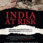 [PDF] [EPUB] India at Risk: Mistakes Misadventures and Misconceptions of Security Policy Download