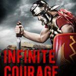 [PDF] [EPUB] Infinite Courage (Clay Warrior Stories Book 8) Download