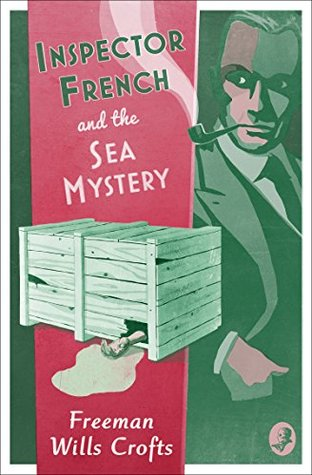 [PDF] [EPUB] Inspector French and the Sea Mystery (Inspector French Mystery) Download by Freeman Wills Crofts