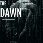 [PDF] [EPUB] Into The Dawn (Windsor #8) Download