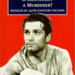 [PDF] [EPUB] Is Heathcliff a Murderer?: Great Puzzles in Nineteenth-Century Fiction Download