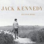 [PDF] [EPUB] Jack Kennedy: Elusive Hero Download