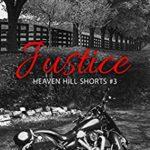[PDF] [EPUB] Justice (Heaven Hill Shorts #3) Download