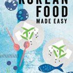 [PDF] [EPUB] Korean Food Made Easy Download