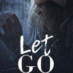 [PDF] [EPUB] Let Go Download