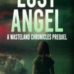 [PDF] [EPUB] Lost Angel: A Wasteland Chronicles Prequel Download