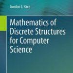[PDF] [EPUB] Mathematics of Discrete Structures for Computer Science Download