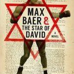 [PDF] [EPUB] Max Baer and the Star of David: A Novel Download