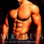 [PDF] [EPUB] Merciless: An Irish Mafia Romance (Wild Irish Book 4) Download